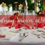 5 Providers Offering the Best Catering in Winnipeg