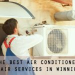 The Top 5 Air Conditioner Repair Services in Winnipeg