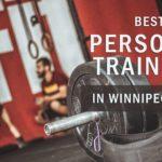 5 Best Personal Trainers in Winnipeg