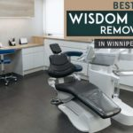 The Top 5 Clinics for Wisdom Tooth Removal in Winnipeg
